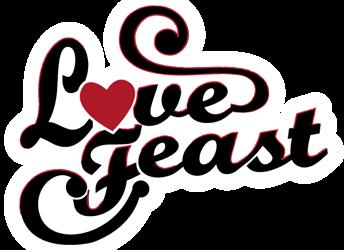 Love Feast Update