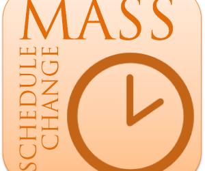 Mass Schedule Change