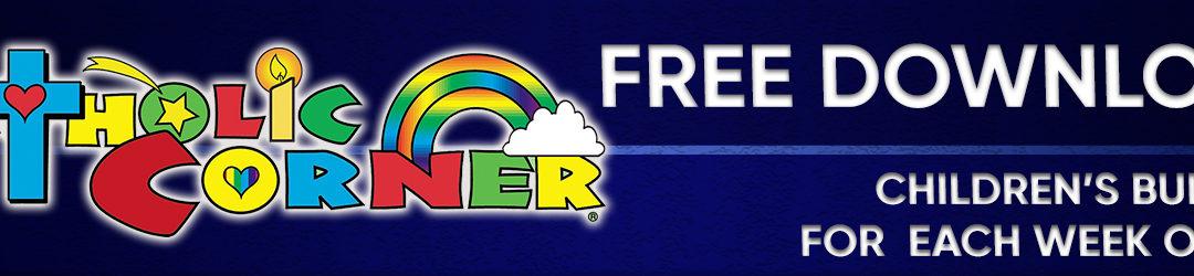 Free Catholic Corner Children's Bulletin